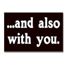 And Also With You (Ug Sa Imo Pud)